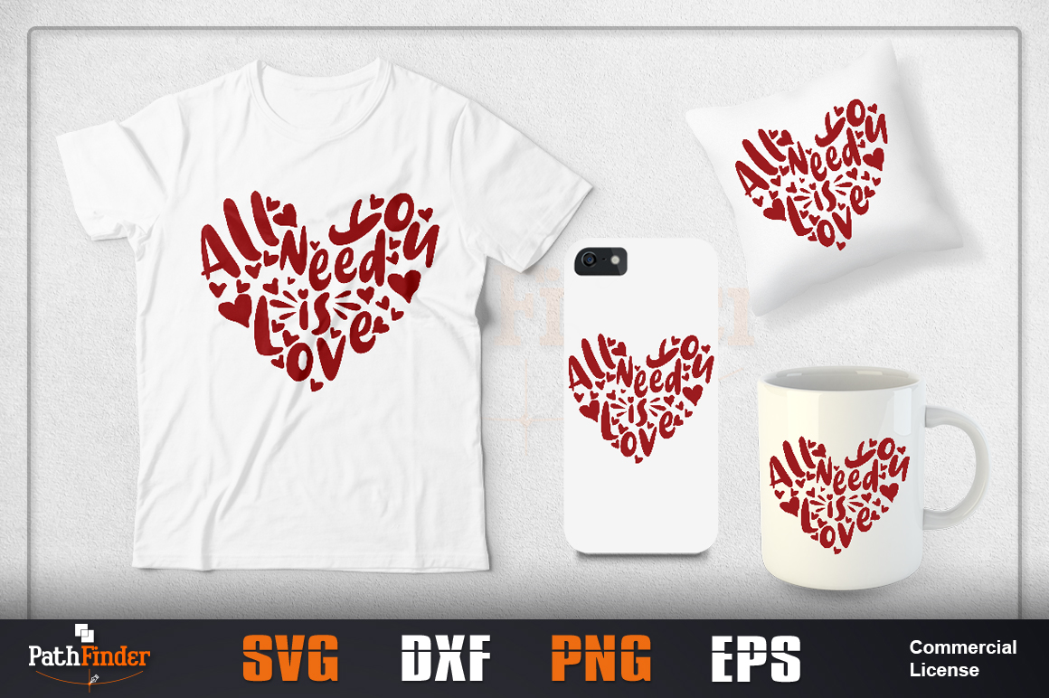 Download Free All You Need Is Love Design Graphic By Pathfinder Creative Fabrica SVG Cut Files