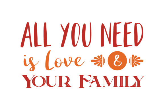 Download Free All You Need Is Love And Your Family Quote Svg Cut Graphic By for Cricut Explore, Silhouette and other cutting machines.