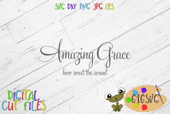 Download Free Amazing Grace Svg Graphic By 616svg Creative Fabrica for Cricut Explore, Silhouette and other cutting machines.