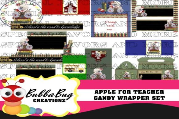 Apple for Teachers Candy Wrapper Set Graphic Crafts By BUBBABUG