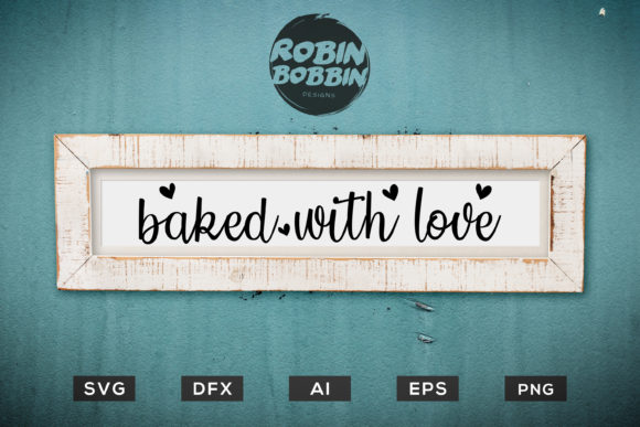 Baked with Love - Kitchen SVG