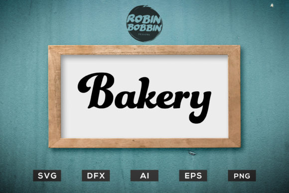 Print on Demand: Bakery Sign Graphic Crafts By RobinBobbinDesign - Image 1