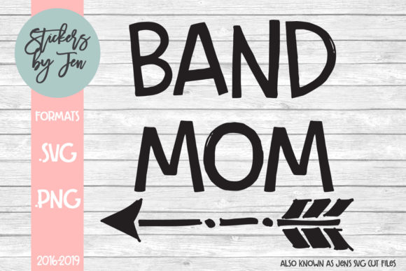 Band Mom Svg Cut File Graphic By Stickers By Jennifer Creative