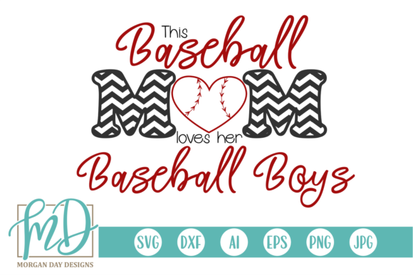 Download Free Baseball Mom Loves Her Baseball Boys Svg Graphic By Morgan Day for Cricut Explore, Silhouette and other cutting machines.