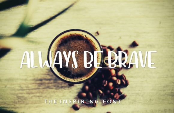 Print on Demand: Be Brave Script & Handwritten Font By RainbowGraphicx  - Image 2