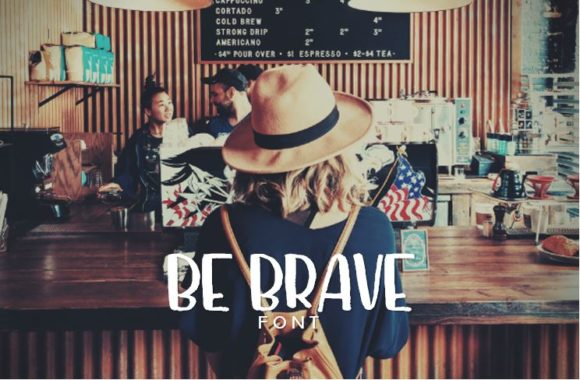 Print on Demand: Be Brave Script & Handwritten Font By RainbowGraphicx  - Image 1
