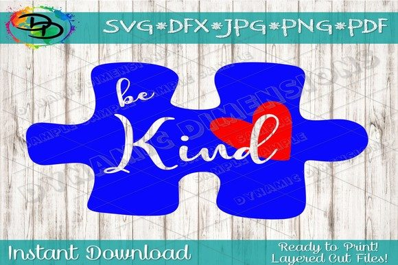 Download Free Be Kind Autism Awareness Puzzle Svg Graphic By Dynamicdimensions for Cricut Explore, Silhouette and other cutting machines.