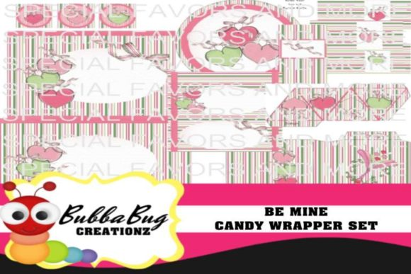 Be Mine Candy Wrapper Set Graphic Crafts By BUBBABUG