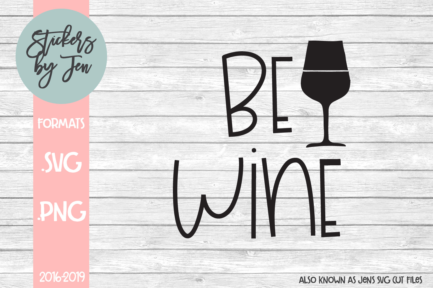 Download Free Be Wine Svg Cut File Graphic By Stickers By Jennifer Creative SVG Cut Files