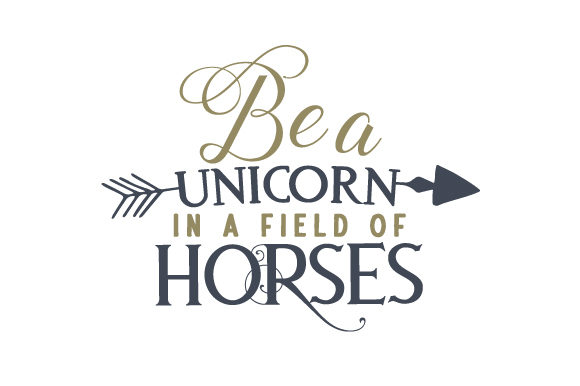 Be a Unicorn in a Field of Horses Kids Craft Cut File By Creative Fabrica Crafts