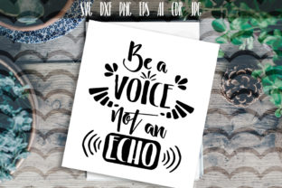 Be a Voice Not an Echo Vector Typography Graphic By Vector City Skyline