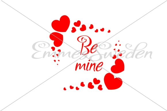 Download Free Be Mine Valentines Day Svg File Graphic By Emmessweden for Cricut Explore, Silhouette and other cutting machines.