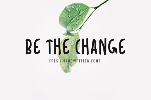 Print on Demand: Be the Change Script & Handwritten Font By FontCove