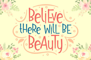 Believe There Will Be Beauty Font By Rifki (7ntypes)