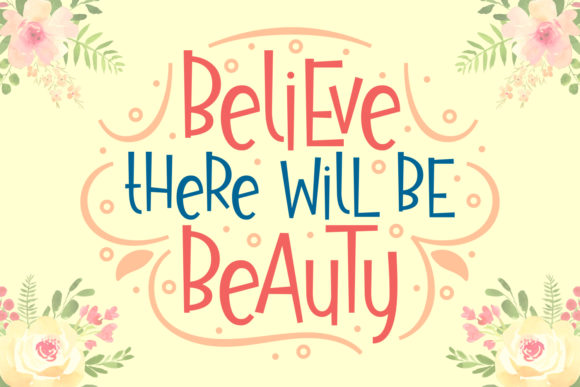 Print on Demand: Believe There Will Be Beauty Script & Handwritten Font By Rifki (7ntypes)