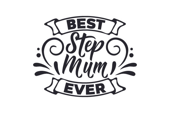 Download Free Best Step Mum Ever Svg Cut File By Creative Fabrica Crafts for Cricut Explore, Silhouette and other cutting machines.