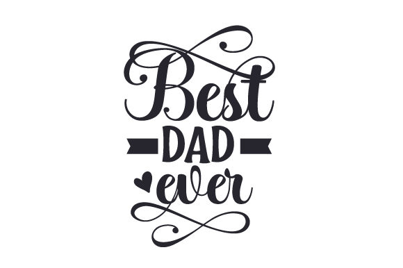 Best Dad Ever Cups & Mugs Craft Cut File By Creative Fabrica Crafts