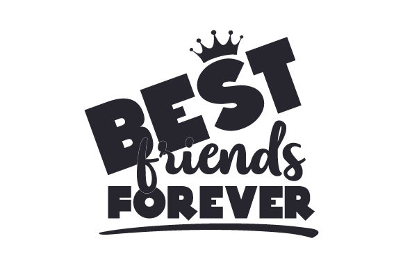 Best Friends Forever Friendship Craft Cut File By Creative Fabrica Crafts - Image 2