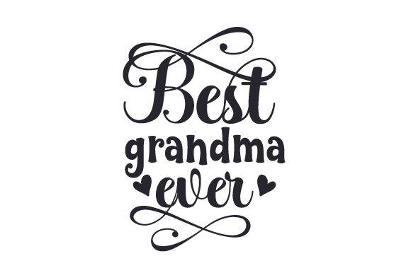 Best Grandma Ever Cups & Mugs Craft Cut File By Creative Fabrica Crafts