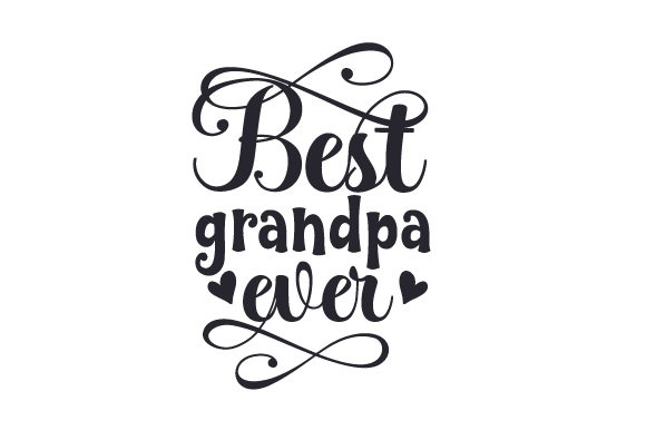 Best Grandpa Ever Cups & Mugs Craft Cut File By Creative Fabrica Crafts