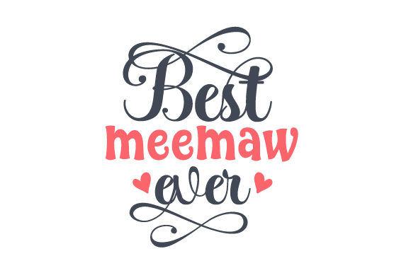 Download Free Best Meemaw Ever Svg Cut File By Creative Fabrica Crafts Creative Fabrica for Cricut Explore, Silhouette and other cutting machines.