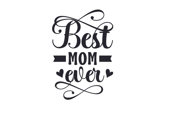Download Free Best Mom Ever Svg Plotterdatei Von Creative Fabrica Crafts for Cricut Explore, Silhouette and other cutting machines.