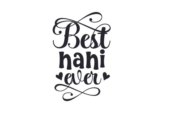 Download Free Best Nani Ever Svg Cut File By Creative Fabrica Crafts for Cricut Explore, Silhouette and other cutting machines.