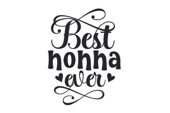 Download Free Best Nonna Ever Svg Cut File By Creative Fabrica Crafts SVG Cut Files