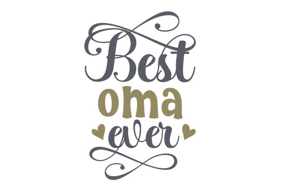 Download Free Best Oma Ever Svg Cut File By Creative Fabrica Crafts Creative for Cricut Explore, Silhouette and other cutting machines.
