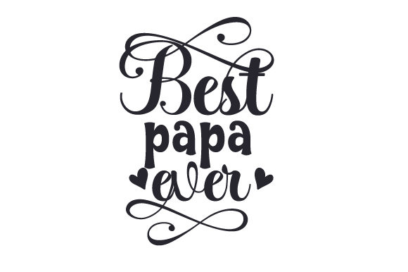 Download Free Best Papa Ever Svg Plotterdatei Von Creative Fabrica Crafts for Cricut Explore, Silhouette and other cutting machines.