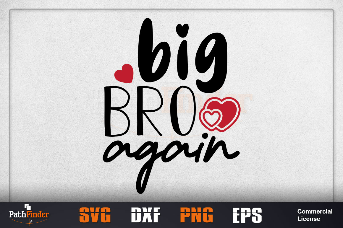 Download Free Big Brother Again Siblings Day Graphic By Pathfinder Creative for Cricut Explore, Silhouette and other cutting machines.