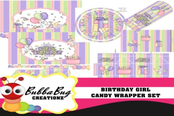 Birthday Girl Candy Wrapper Set Graphic Crafts By BUBBABUG