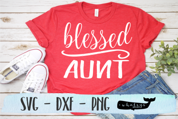 Download Free Blessed Aunt Svg Graphic By Whaleysdesigns Creative Fabrica for Cricut Explore, Silhouette and other cutting machines.