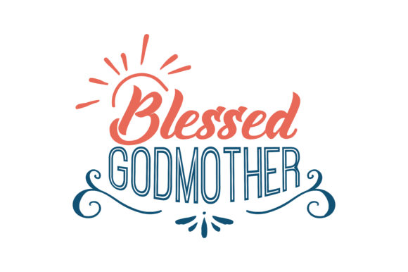 Print on Demand: Blessed Godmother Graphic Crafts By TheLucky
