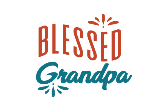 Download Free Blessed Grandpa Quote Svg Cut Graphic By Thelucky Creative Fabrica for Cricut Explore, Silhouette and other cutting machines.