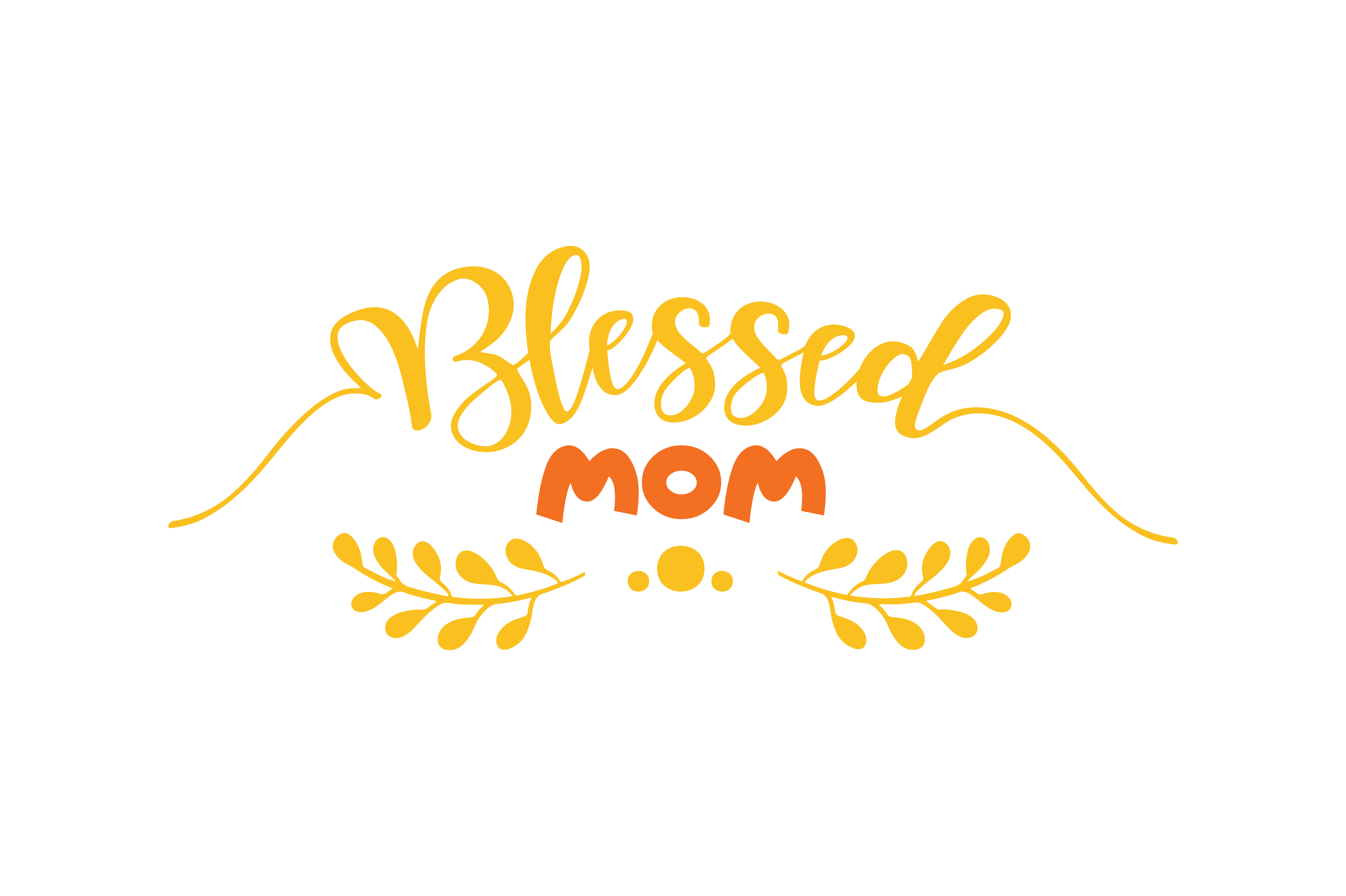 Download Free Blessed Mom Quote Svg Cut Graphic By Thelucky Creative Fabrica SVG Cut Files