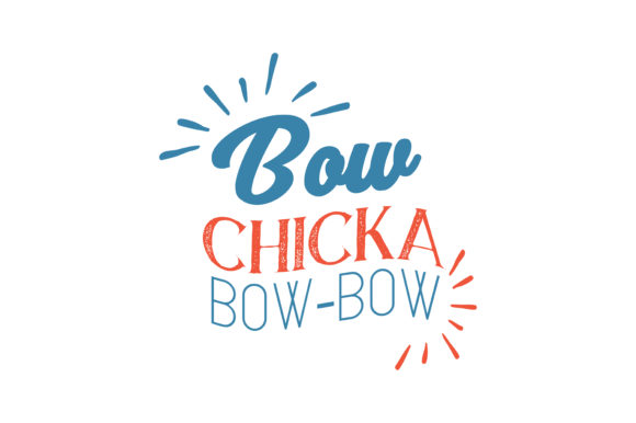 Download Free Bow Chicka Bow Bow Quote Svg Cut Graphic By Thelucky Creative SVG Cut Files