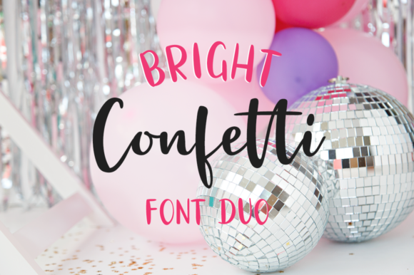 Print on Demand: Bright Confetti Script & Handwritten Font By Pasha Larin - Image 1