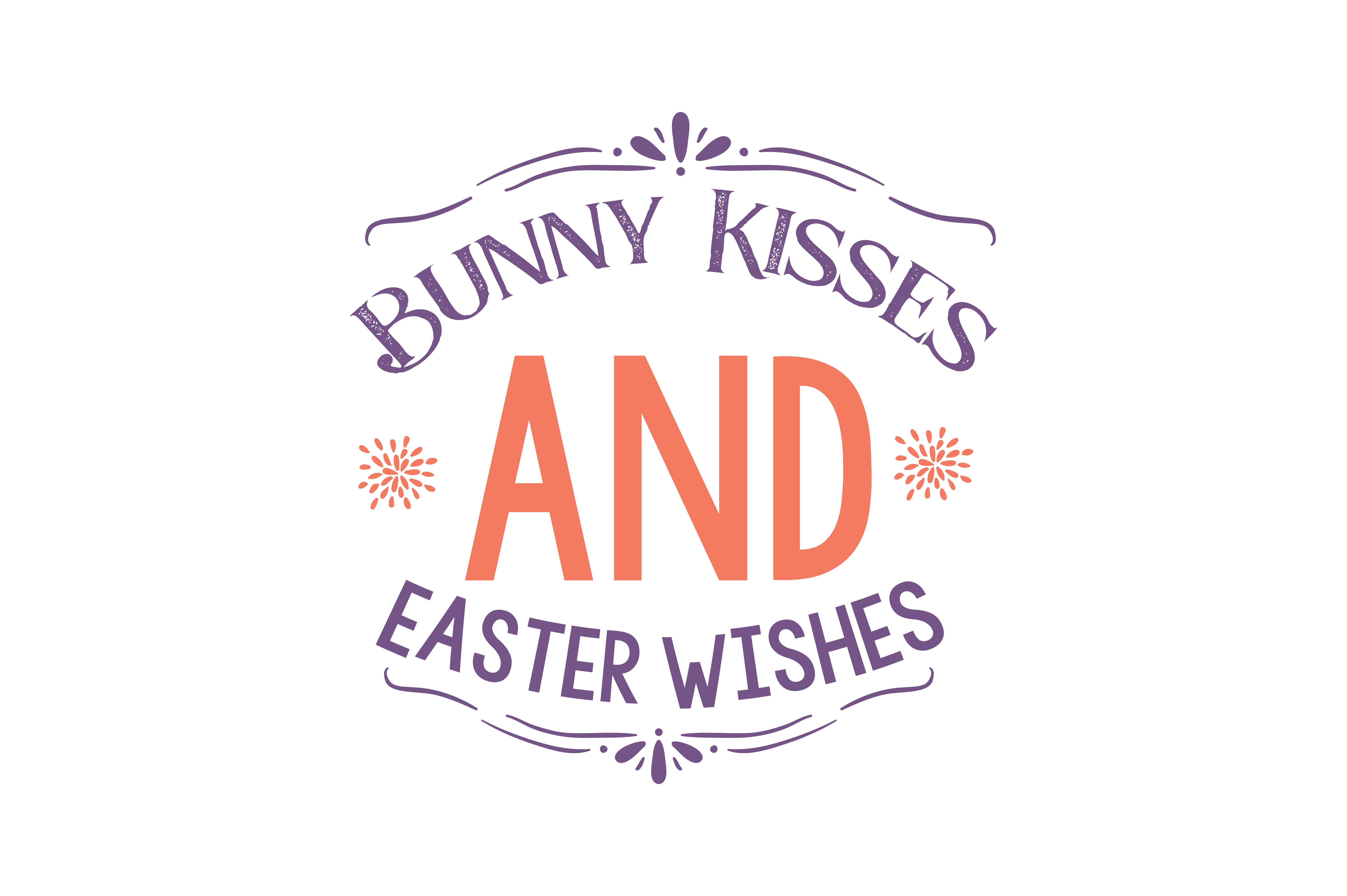 Download Free Bunny Kisses And Easter Wishes Quote Svg Cut Graphic By Thelucky for Cricut Explore, Silhouette and other cutting machines.