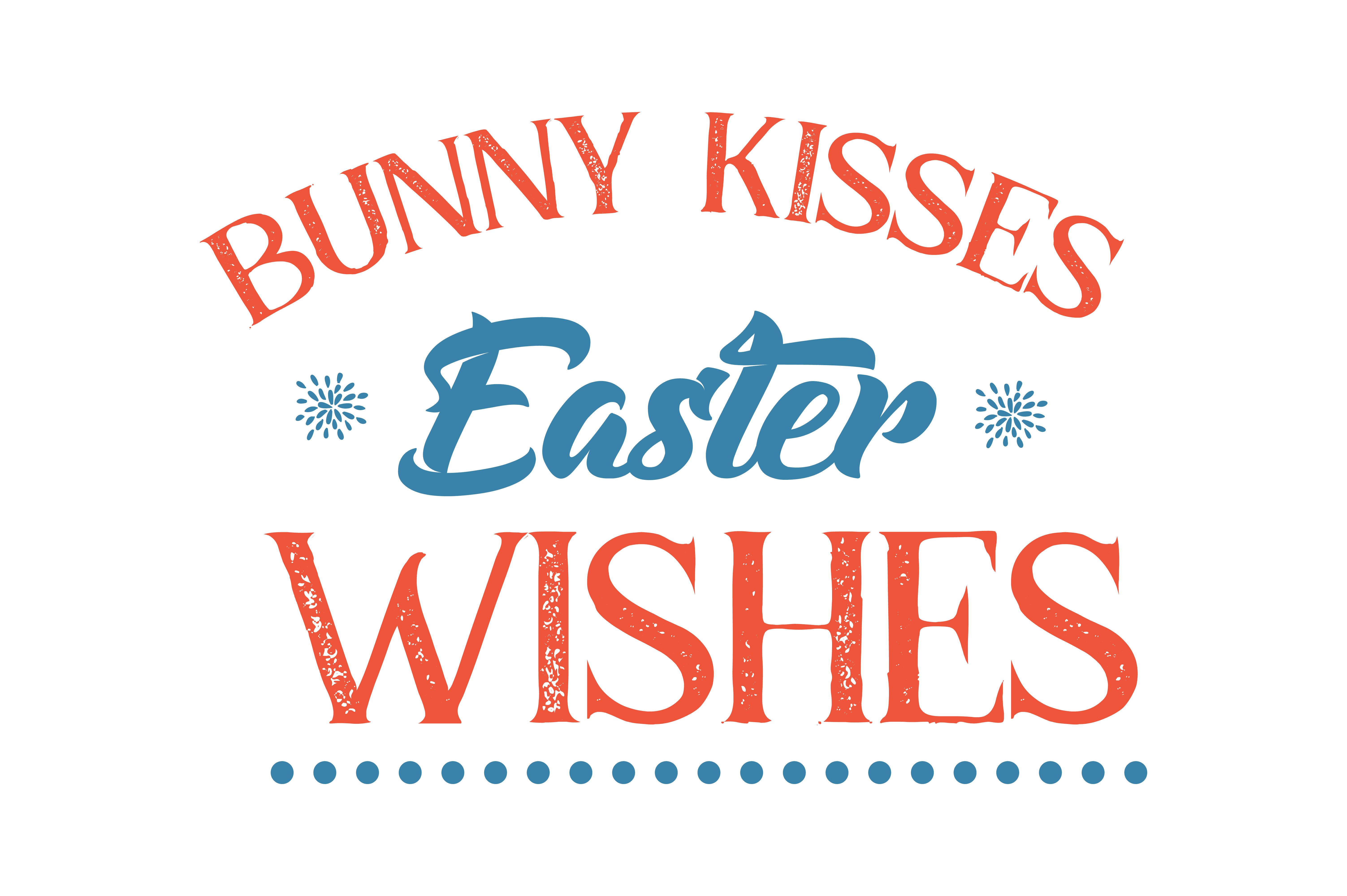 Download Free Bunny Kisses Easter Wishes Quote Svg Cut Graphic By Thelucky for Cricut Explore, Silhouette and other cutting machines.