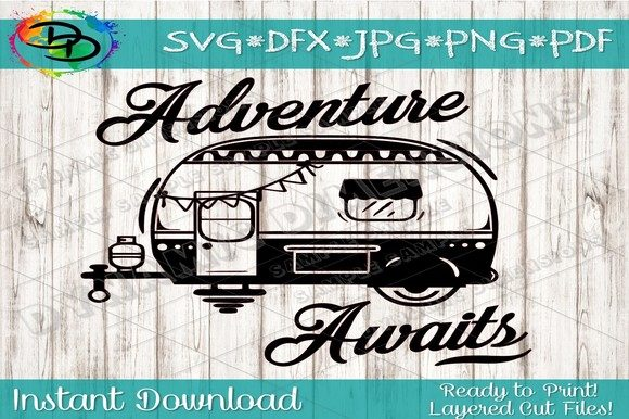 Camper Adventure Awaits Graphic Crafts By dynamicdimensions