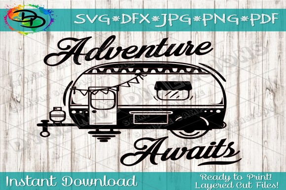 Download Free Camper Adventure Awaits Grafico Por Dynamicdimensions Creative for Cricut Explore, Silhouette and other cutting machines.