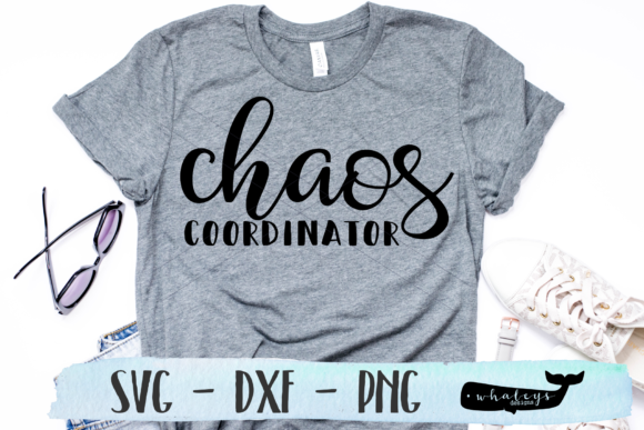 Download Free Chaos Coordinator Svg Graphic By Whaleysdesigns Creative Fabrica for Cricut Explore, Silhouette and other cutting machines.