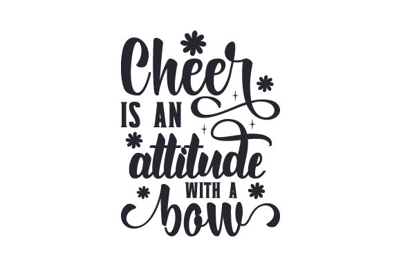 Cheer is an Attitude with a Bow Craft Design By Creative Fabrica Crafts Image 1