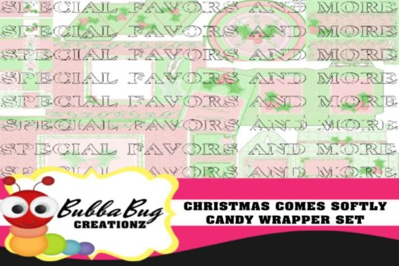 Christmas Comes Softly Candy Wrapper Set Graphic Crafts By BUBBABUG