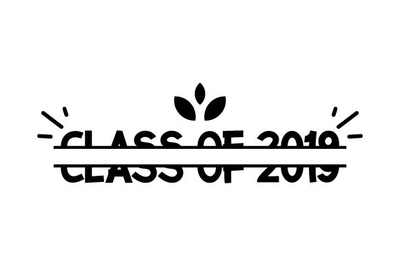 Download Free Class Of 2019 Split Svg Cut File By Creative Fabrica Crafts for Cricut Explore, Silhouette and other cutting machines.