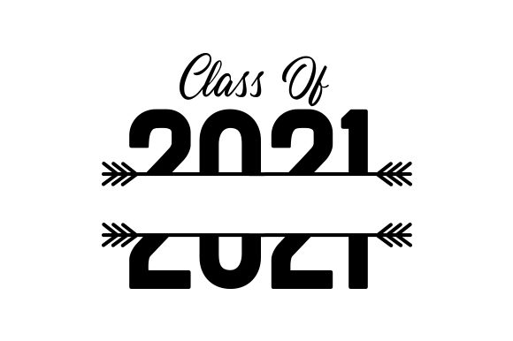 Download Free Class Of 2021 Svg Cut File By Creative Fabrica Crafts Creative for Cricut Explore, Silhouette and other cutting machines.