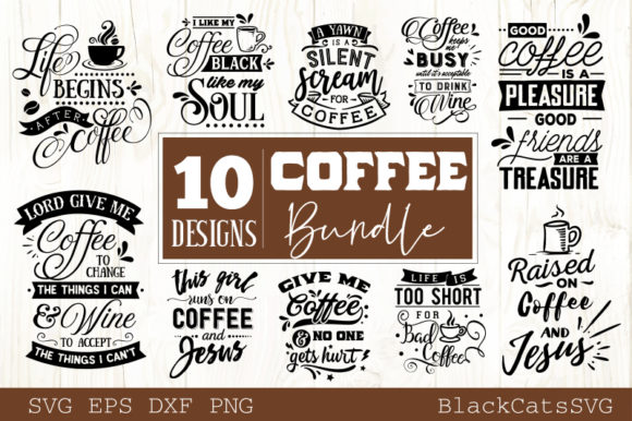 Coffee SVG Bundle 10 Designs Vol 1 Graphic Crafts By BlackCatsMedia