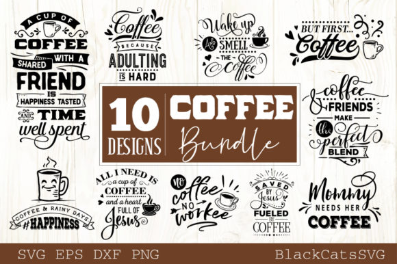 Coffee SVG Bundle 10 Designs Vol 2 Graphic Crafts By BlackCatsMedia - Image 1