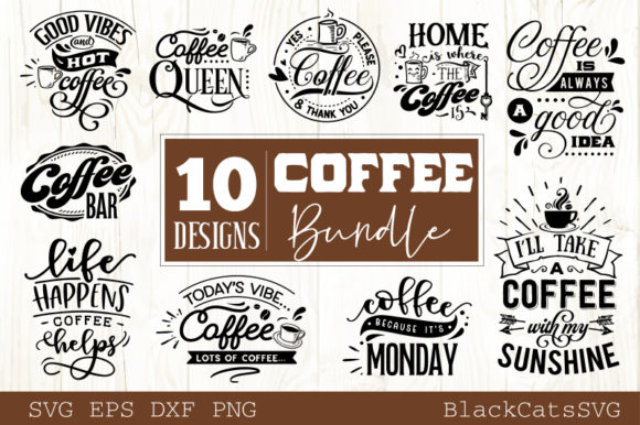 Coffee SVG Bundle 10 Designs Vol 3 Graphic Crafts By BlackCatsMedia